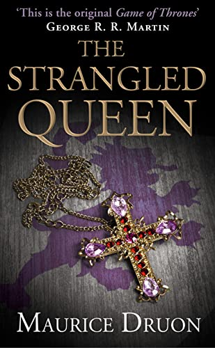 The Strangled Queen (The Accursed Kings, Book 2) von HarperCollins