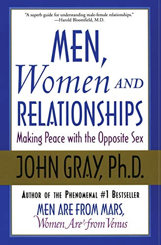 Men, Women and Relationships: Making Peace with the Opposite Sex von Harper Paperbacks