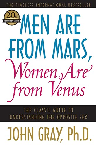 Men Are from Mars, Women Are from Venus: The Classic Guide to Understanding the Opposite Sex von Harper Paperbacks
