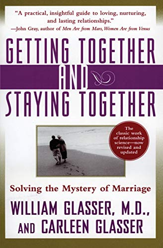 Getting Together and Staying Together: Solving the Mystery of Marriage von Harper Perennial