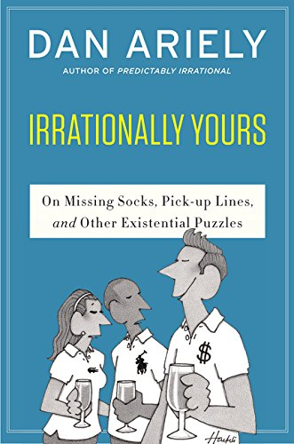 Irrationally Yours: On Missing Socks, Pickup Lines, and Other Existential Puzzles von Harpercollins Us