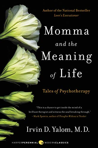 Momma and the Meaning of Life: Tales of Psychotherapy von Harper Perennial
