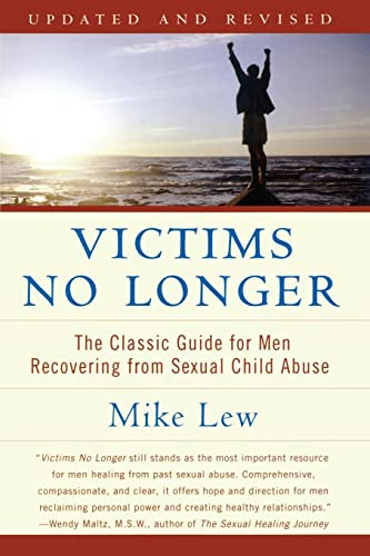Victims No Longer (Second Edition): The Classic Guide for Men Recovering from Sexual Child Abuse von Harper Perennial