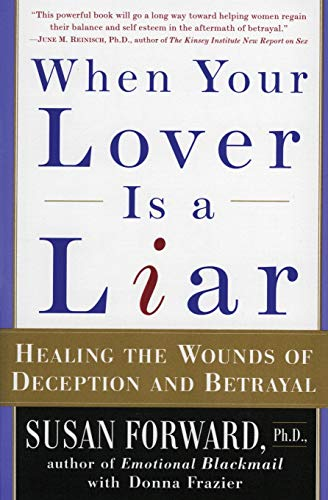 When Your Lover Is a Liar: Healing the Wounds of Deception and Betrayal von Harper Perennial