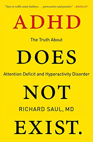 ADHD Does Not Exist: The Truth About Attention Deficit and Hyperactivity Disorder von Harper Wave