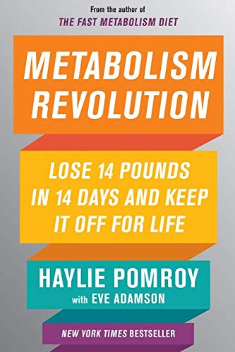 Metabolism Revolution: Lose 14 Pounds in 14 Days and Keep It Off for Life von Harper Wave