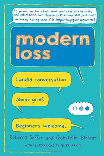 Modern Loss: Candid Conversation About Grief. Beginners Welcome. von Harper Wave