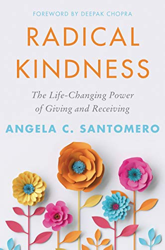 Radical Kindness: The Life-Changing Power of Giving and Receiving von Harper Wave