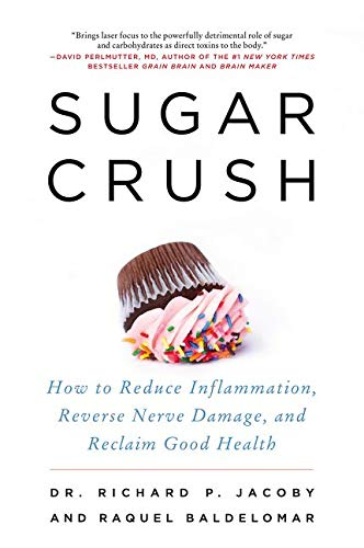 Sugar Crush: How to Reduce Inflammation, Reverse Nerve Damage, and Reclaim Good Health von Harper Wave