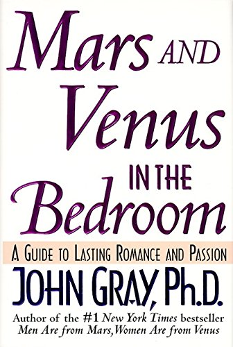 Mars and Venus in the Bedroom: A Guide to Lasting Romance and Passion von Harper