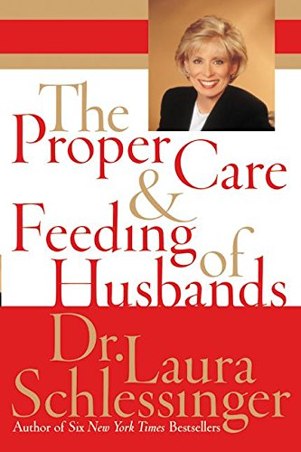 The Proper Care and Feeding of Husbands von Harper