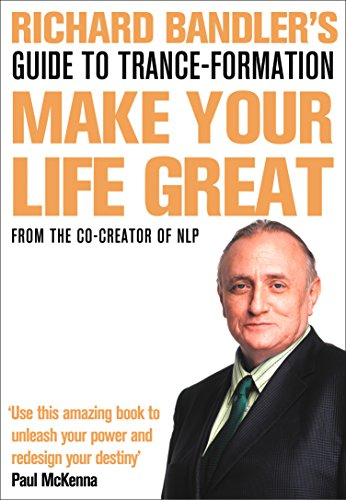 Make Your Life Great: Guide to Trance-formation (Book) von HarperCollins Publishers