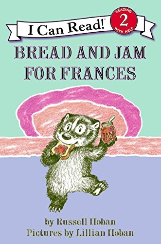 Bread and Jam for Frances (I Can Read Level 2) von HarperCollins