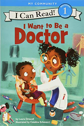 I Want to Be a Doctor (I Can Read Level 1) von HarperCollins