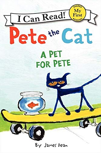Pete the Cat: A Pet for Pete (My First I Can Read) von HarperCollins