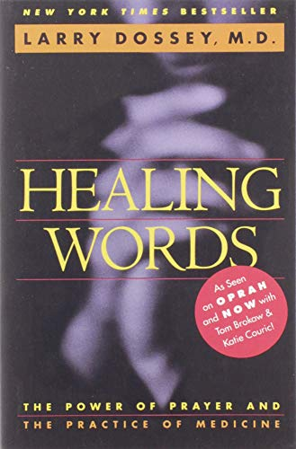 Healing Words: The Power of Prayer and the Practice of Medicine von HarperOne
