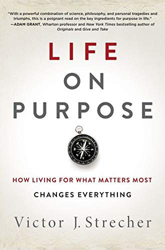 Life on Purpose: How Living for What Matters Most Changes Everything von HarperOne