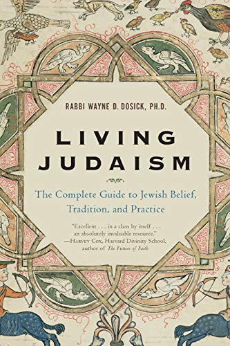 Living Judaism: The Complete Guide to Jewish Belief, Tradition, and Practice von HarperOne