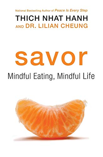 Savor: Mindful Eating, Mindful Life von Harpercollins Us