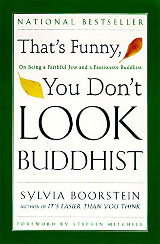 That's Funny, You Don't Look Buddhist: On Being a Faithful Jew and a Passionate Buddhist (Philosophies, and Movements; 11) von HarperOne