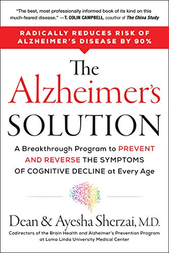 The Alzheimer's Solution: A Breakthrough Program to Prevent and Reverse the Symptoms of Cognitive Decline at Every Age von HarperOne