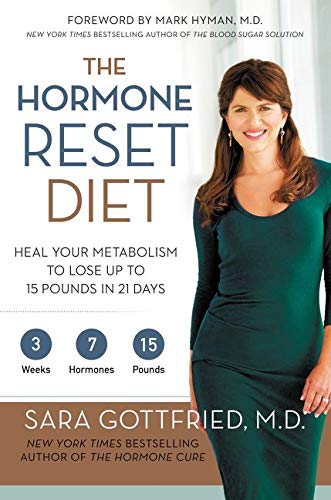 The Hormone Reset Diet: Heal Your Metabolism to Lose Up to 15 Pounds in 21 Days von HarperOne