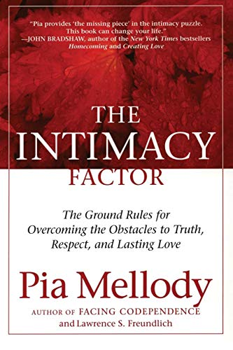 The Intimacy Factor: The Ground Rules for Overcoming the Obstacles to Truth, Respect, and Lasting Love von HarperOne
