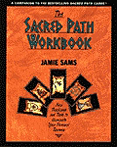 The Sacred Path Workbook: New Teachings and Tools to Illuminate Your Personal Journey von HarperOne