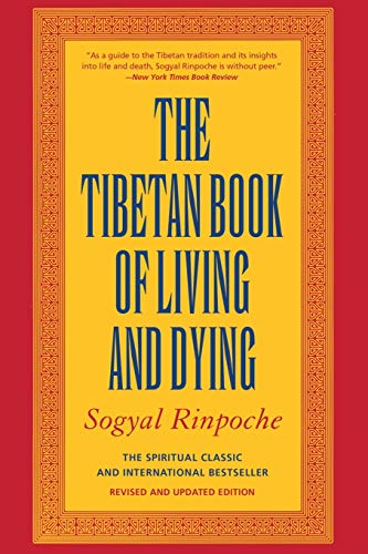 The Tibetan Book of Living and Dying: The Spiritual Classic & International Bestseller: 20th Anniversary Edition: A New Spiritual Classic from One of ... Interpreters of Tibetan Buddhism to the West von HarperOne