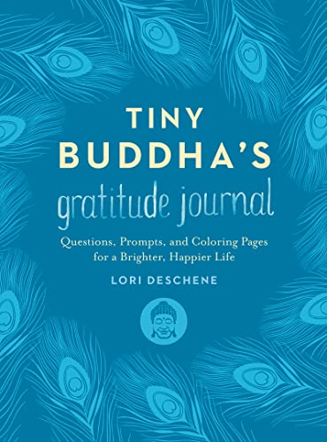 Tiny Buddha's Gratitude Journal: Questions, Prompts, and Coloring Pages for a Brighter, Happier Life von HarperOne