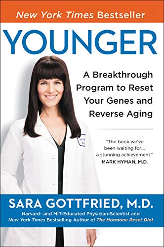 Younger: A Breakthrough Program to Reset Your Genes, Reverse Aging, and Turn Back the Clock 10 Years von HarperOne