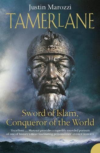 Tamerlane: Sword of Islam, Conqueror of the World von HarperCollins Publishers