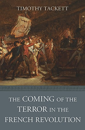 Tackett, T: Coming of the Terror in the French Revolution von Harvard University Press