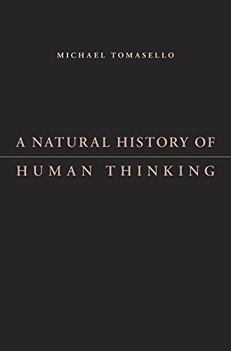 A Natural History of Human Thinking von HARVARD UNIV PR