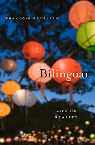 Bilingual: Life and Reality von Harvard University Press