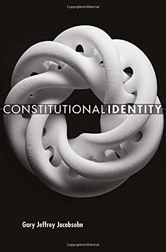 Jacobsohn, G: Constitutional Identity von Harvard University Press
