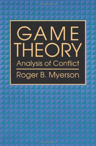 Game Theory: Analysis of Conflict von Harvard University Press
