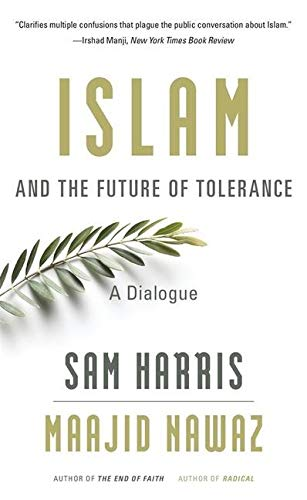 Islam and the Future of Tolerance: A Dialogue von Harvard University Press