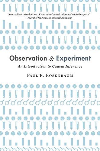 Observation and Experiment: An Introduction to Causal Inference von Harvard University Press
