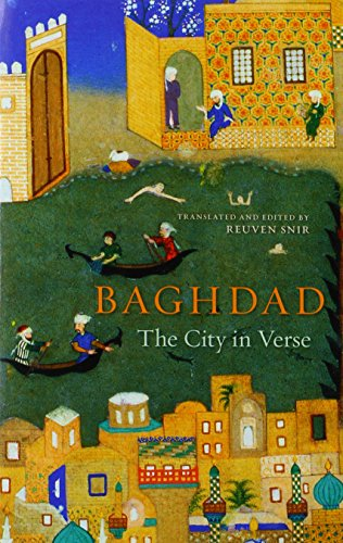 Snir, R: Baghdad - The City in Verse von Harvard University Press