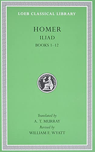 The Iliad (Loeb Classical Library) von Harvard University Press