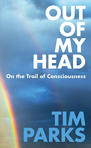 Out of My Head: On the Trail of Consciousness von Random House UK Ltd