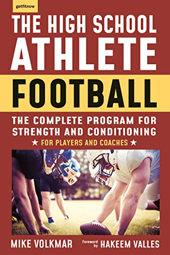 The High School Athlete: Football: The Complete Fitness Program for Development and Conditioning (Pop Chart Lab) von Hatherleigh Press