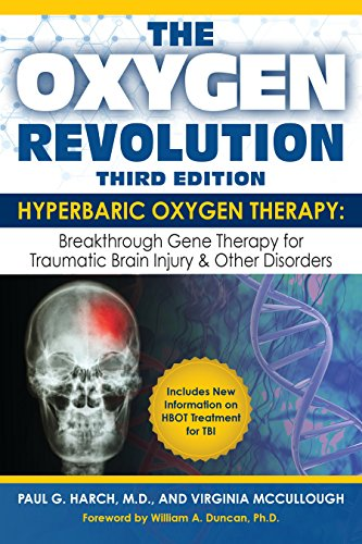 The Oxygen Revolution, Third Edition: Hyperbaric Oxygen Therapy (HBOT): The Definitive Treatment of Traumatic Brain Injury (TBI) & Other Disorders von Hatherleigh Press