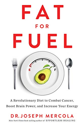 Fat for Fuel: A Revolutionary Diet to Combat Cancer, Boost Brain Power, and Increase Your Energy von Hay House Inc.
