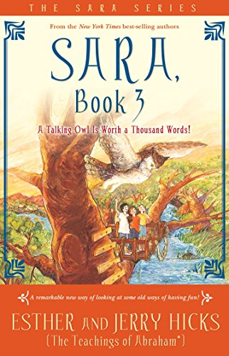 Sara, Book 3: A Talking Owl Is Worth a Thousand Words! von Hay House Inc.