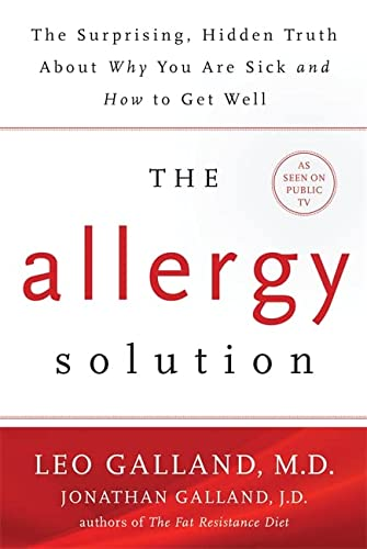 The Allergy Solution: Unlock the Surprising, Hidden Truth about Why You Are Sick and How to Get Well von Hay House Inc