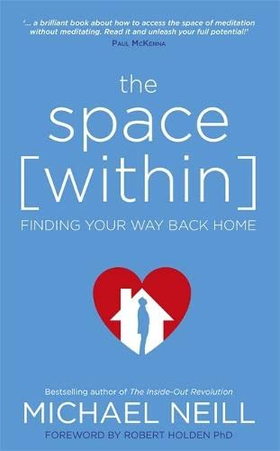 The Space Within: Finding Your Way Back Home von Hay House Inc