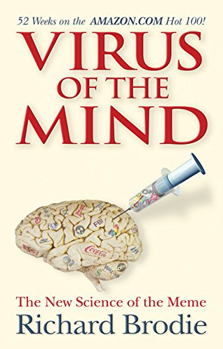 Virus of the Mind: The New Science of the Meme von Hay House Inc