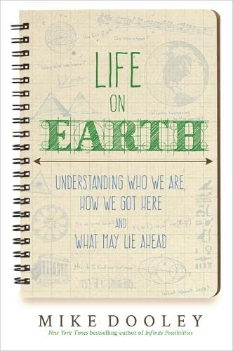 Life on Earth: Understanding Who We Are, How We Got Here and What May Lie Ahead von Hay House UK Ltd